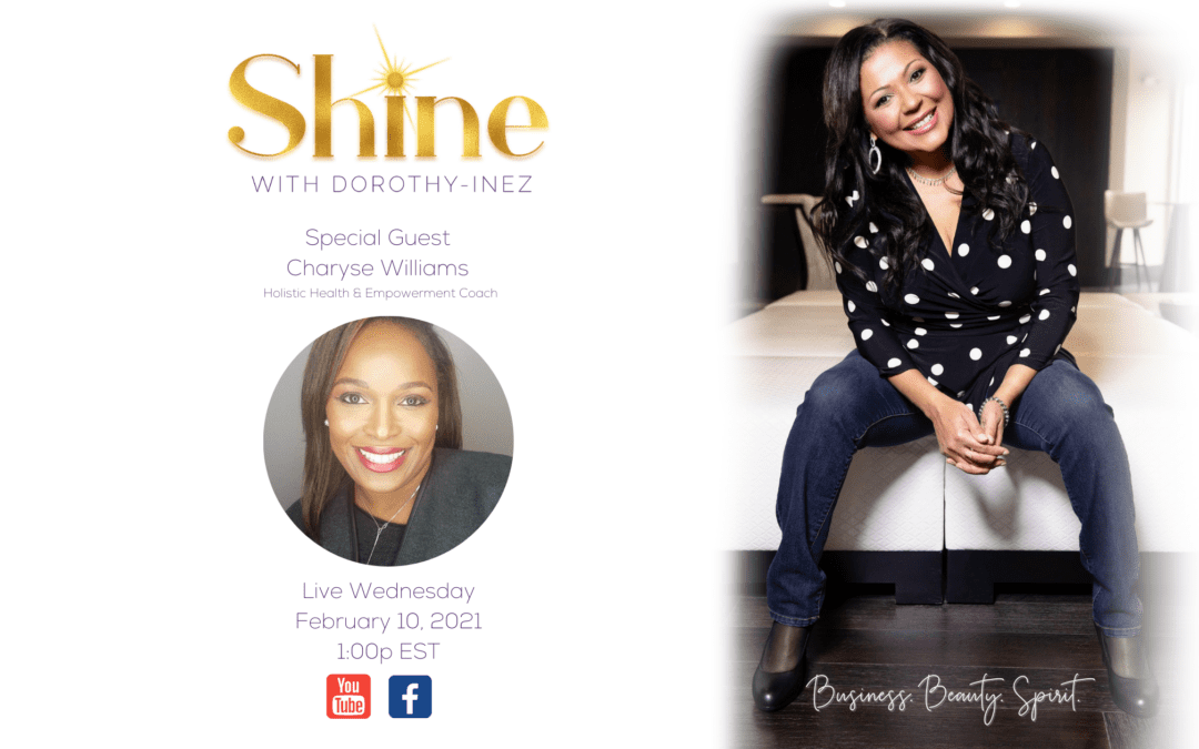 SHINE with Special Guest Charyse Williams