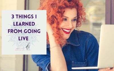 3 Things I Learned From Going Live